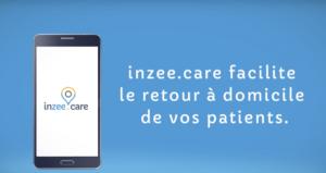 inzee care facilite retour a domicile patients